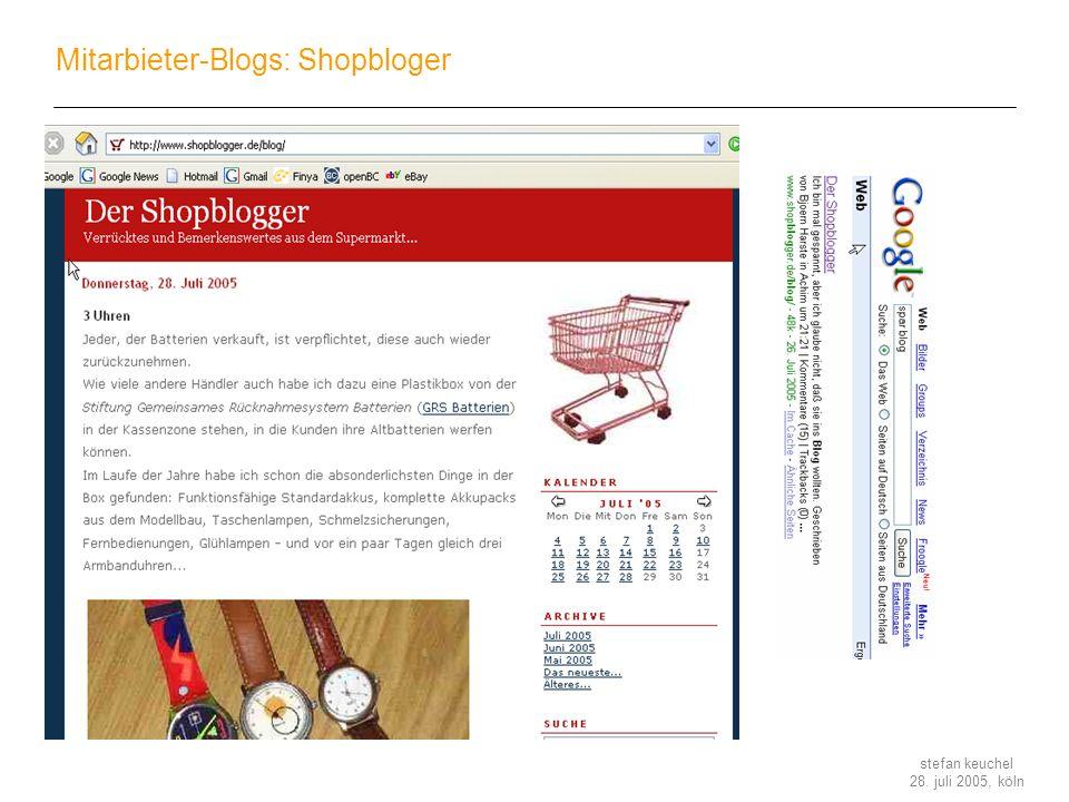 stefan keuchel 28. juli 2005, köln Mitarbieter-Blogs: Shopbloger