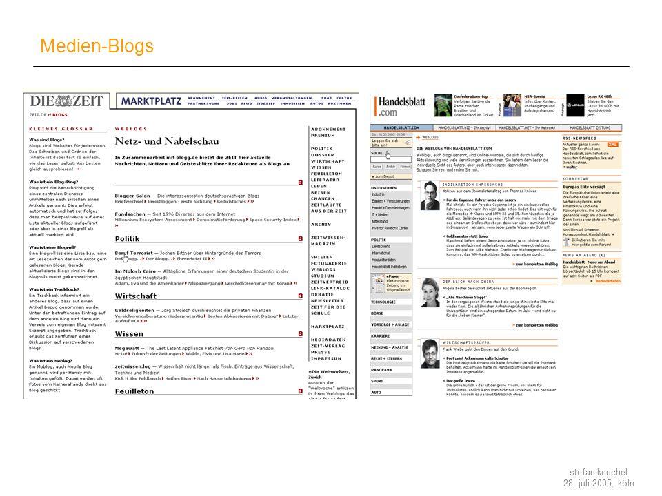 stefan keuchel 28. juli 2005, köln Medien-Blogs