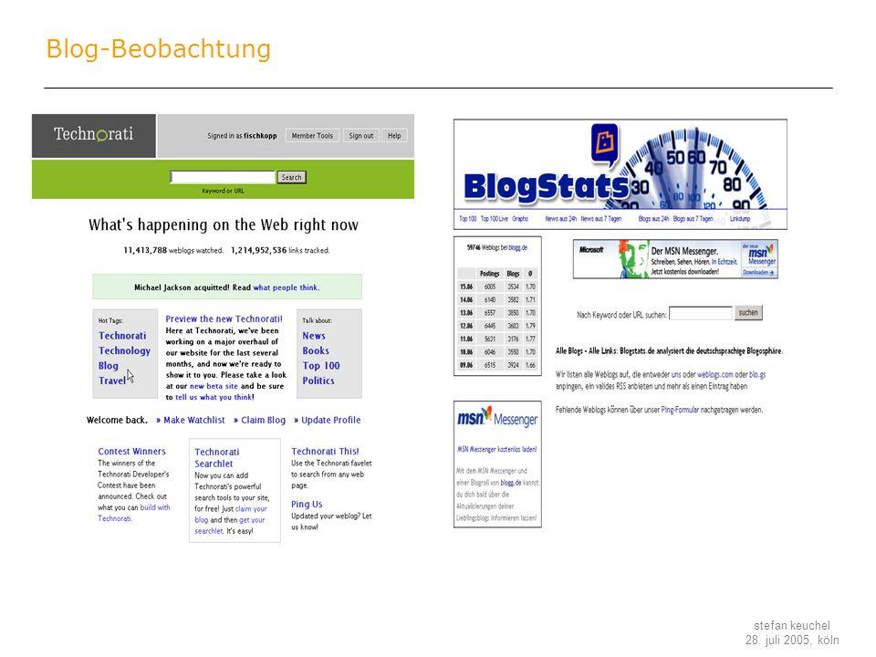 stefan keuchel 28. juli 2005, köln Blog-Beobachtung
