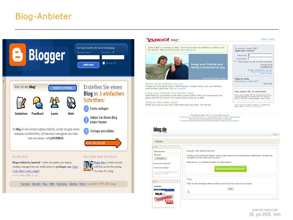 stefan keuchel 28. juli 2005, köln Blog-Anbieter