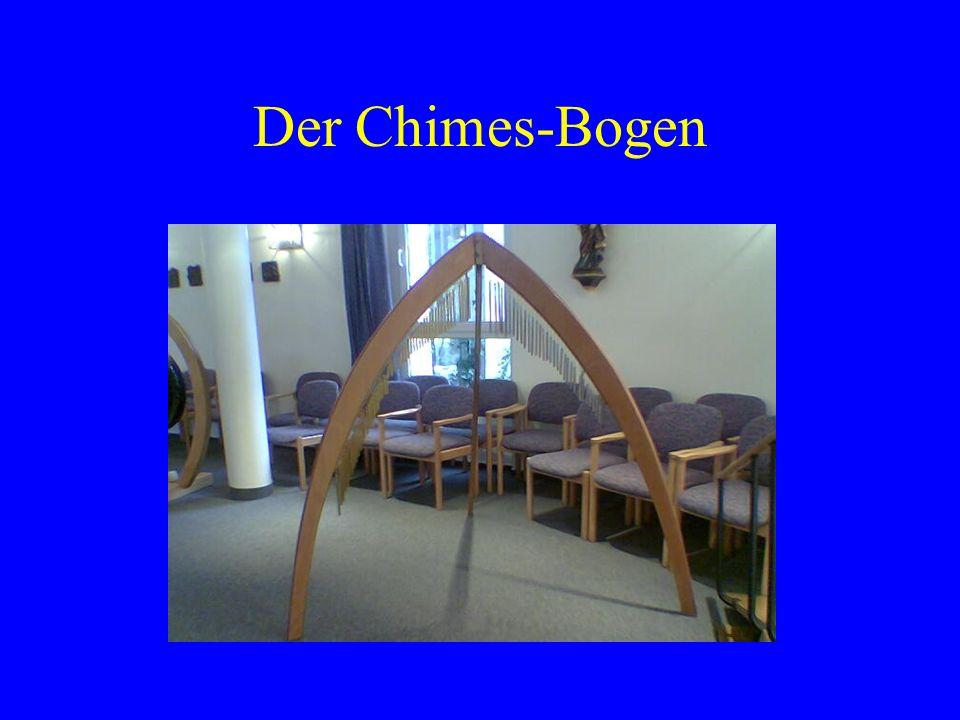 Der Chimes-Bogen