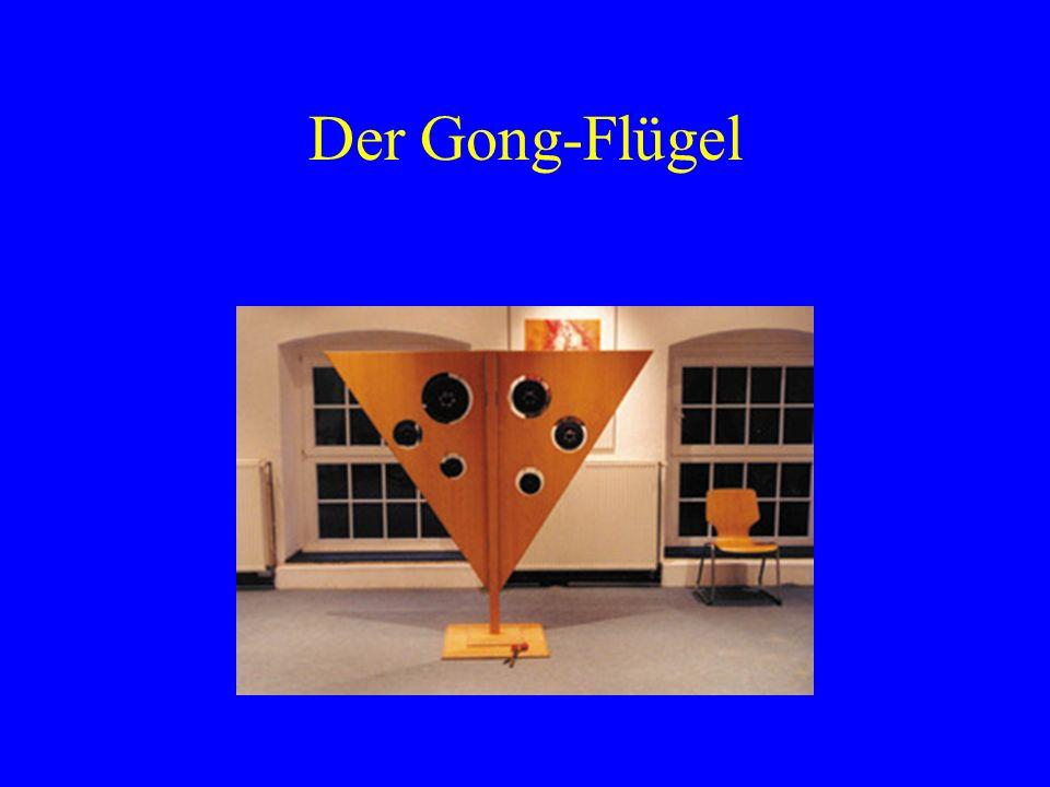 Der Gong-Flügel