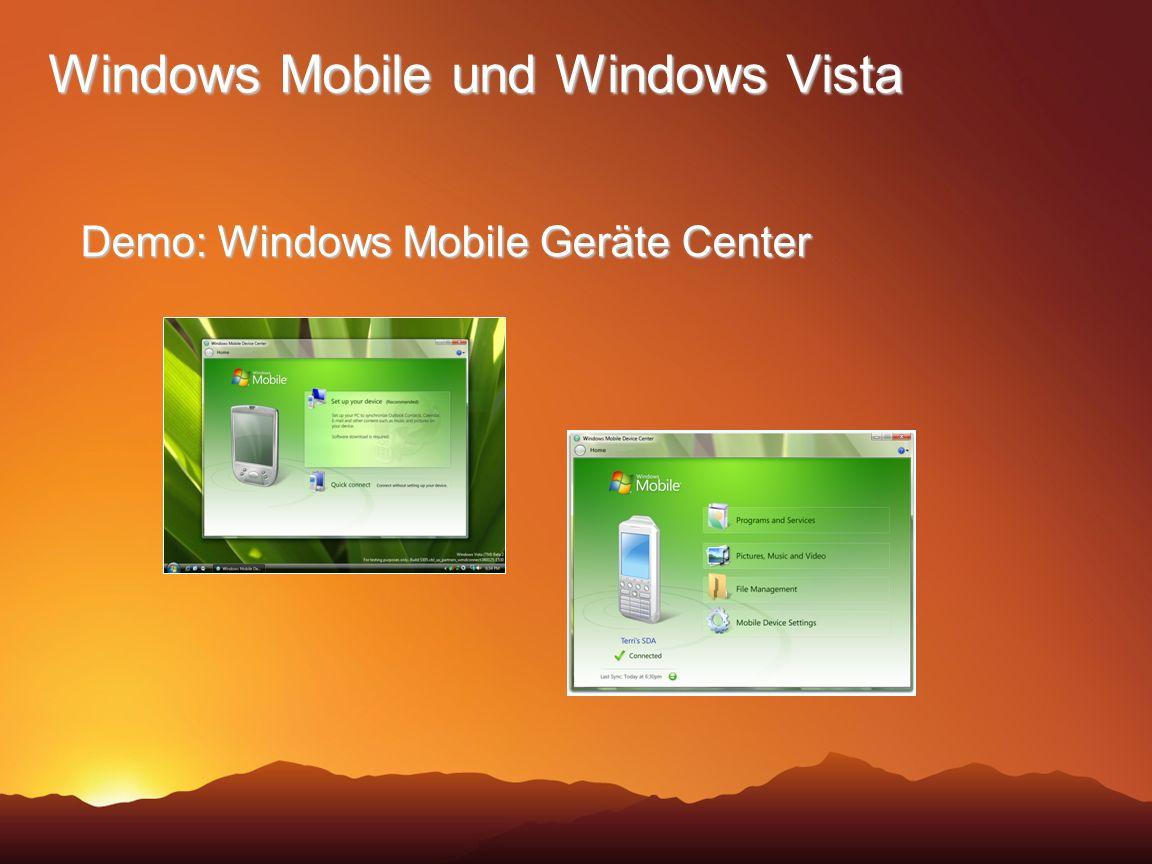 Windows Mobile und Windows Vista Demo: Windows Mobile Geräte Center