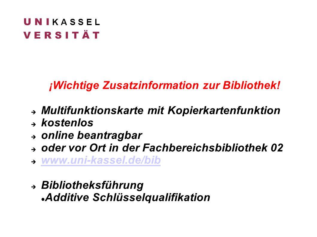 U N I K A S S E L V E R S I T Ä T ¡Wichtige Zusatzinformation zur Bibliothek! Multifunktionskarte mit Kopierkartenfunktion kostenlos online beantragba