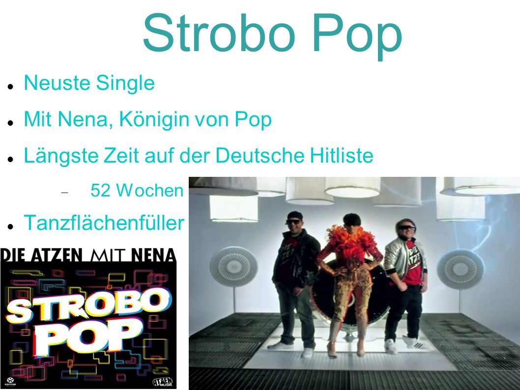 Strobo Pop http://www.youtube.com/watch?v=- u0qqmuCv2o&feature=relmfu
