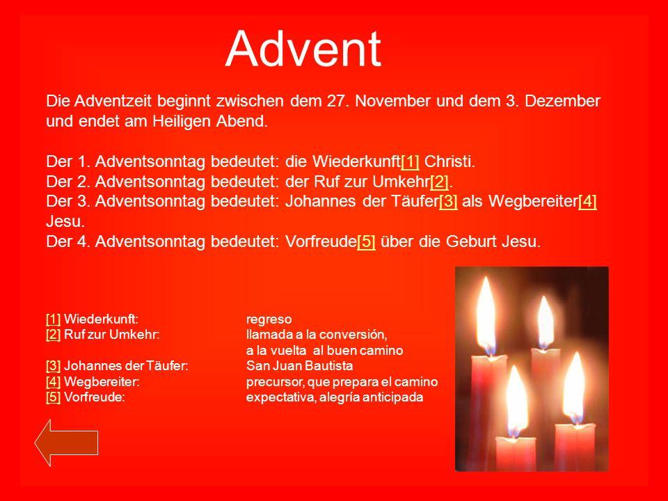 Advent Die Adventzeit beginnt zwischen dem 27. November und dem 3.
