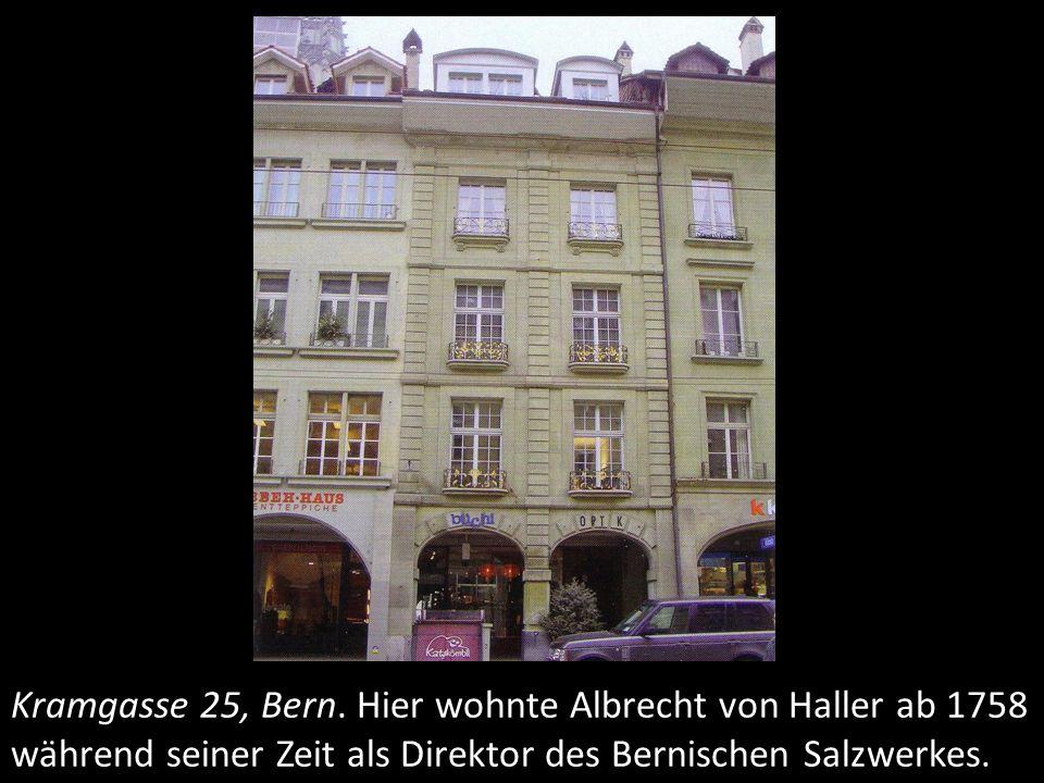 Marktgasse 46, Bern. Im Haus von Albrecht Tscharner wohnte Haller von 1764 – 1765.