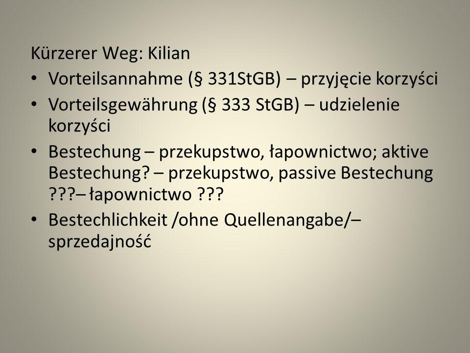 Lech Gardocki: Prawo karne, 14 wydanie Łapownictwo jest przestępstwem godzącym w zasadę bezstronności i jednakowego traktowania obywateli w sferze publicznej, a także w prawidłowe funkcjonowanie organów państwowych.