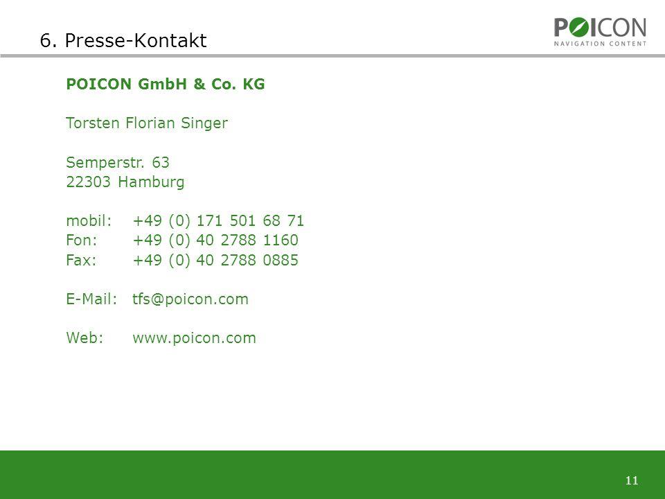11 POICON GmbH & Co. KG Torsten Florian Singer Semperstr.