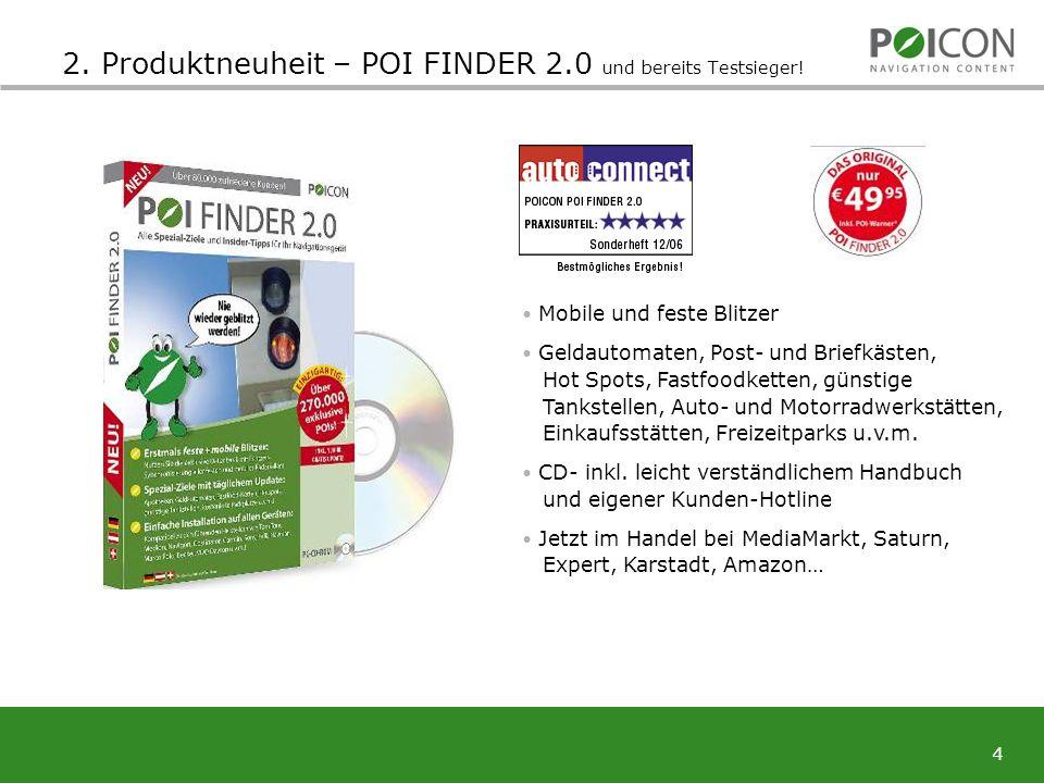 4 2. Produktneuheit – POI FINDER 2.0 und bereits Testsieger.