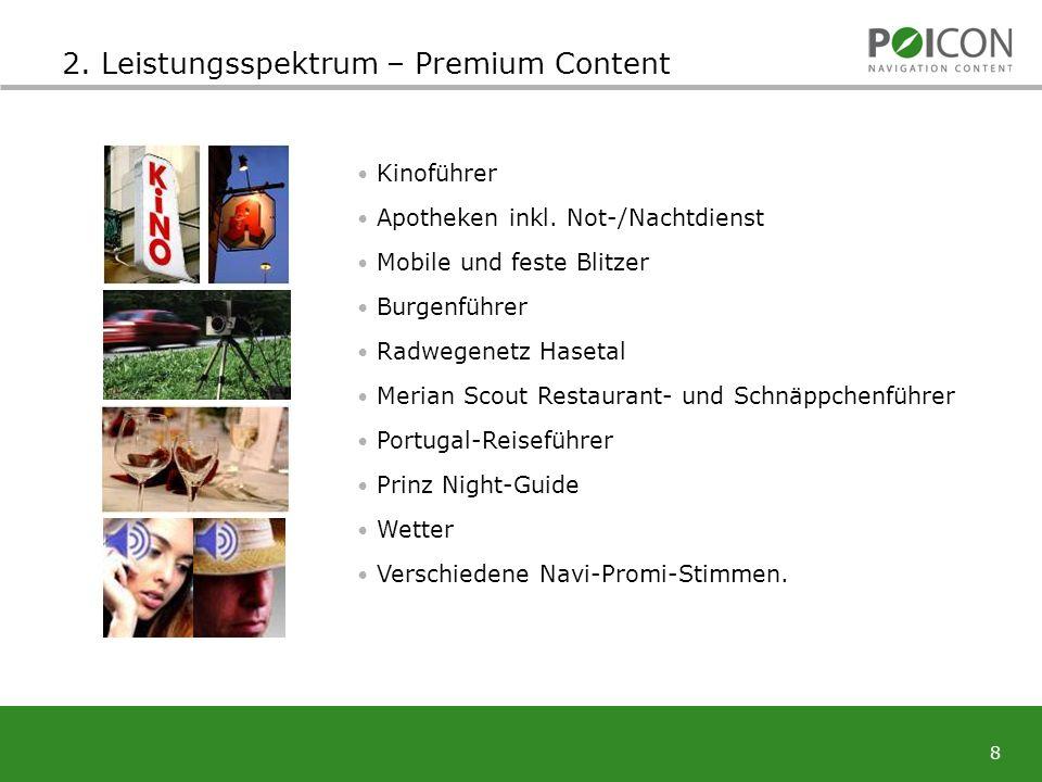 8 2. Leistungsspektrum – Premium Content Kinoführer Apotheken inkl.