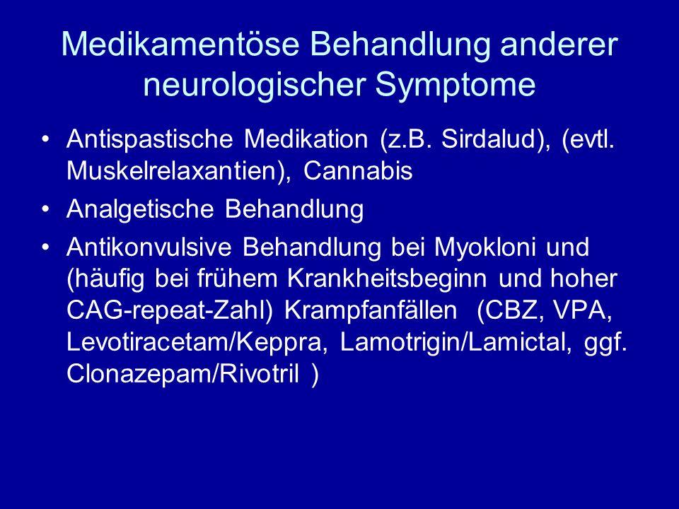 Medikamentöse Behandlung anderer neurologischer Symptome Antispastische Medikation (z.B. Sirdalud), (evtl. Muskelrelaxantien), Cannabis Analgetische B