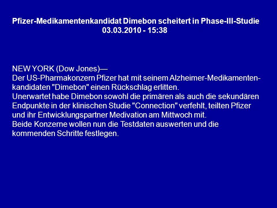 NEW YORK (Dow Jones) Der US-Pharmakonzern Pfizer hat mit seinem Alzheimer-Medikamenten- kandidaten