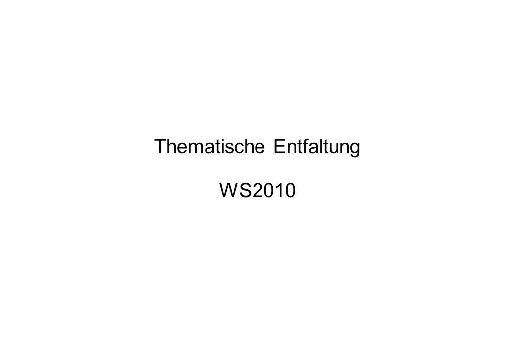 Thematische Entfaltung WS2010