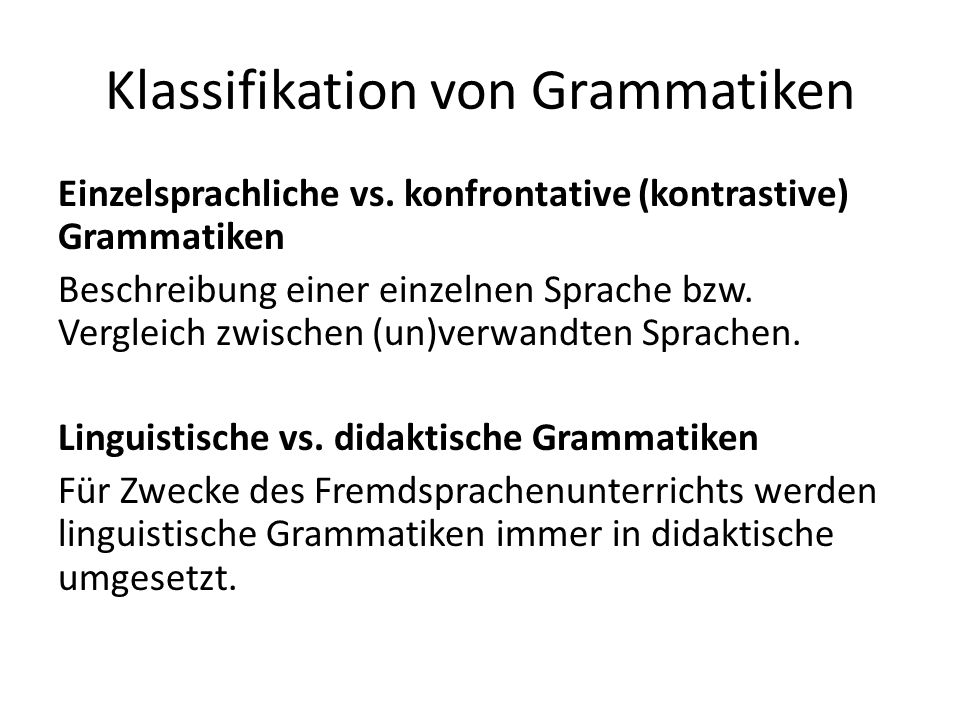 Klassifikation von Grammatiken Einzelsprachliche vs.