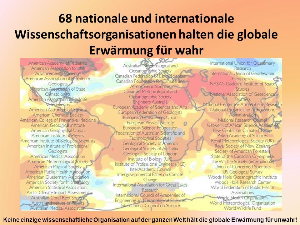 97 % der aktiven Klimawissenschaftler akzeptieren, dass es die globale Erwärmung gibt