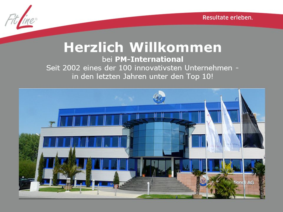 Herzlich Willkommen bei PM-International Seit 2002 eines der 100 innovativsten Unternehmen - in den letzten Jahren unter den Top 10!