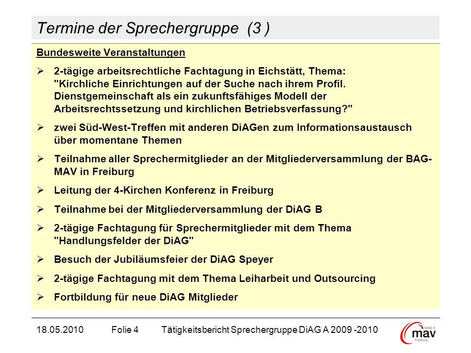 Termine der Sprechergruppe (3 ) Bundesweite Veranstaltungen 2-tägige arbeitsrechtliche Fachtagung in Eichstätt, Thema: