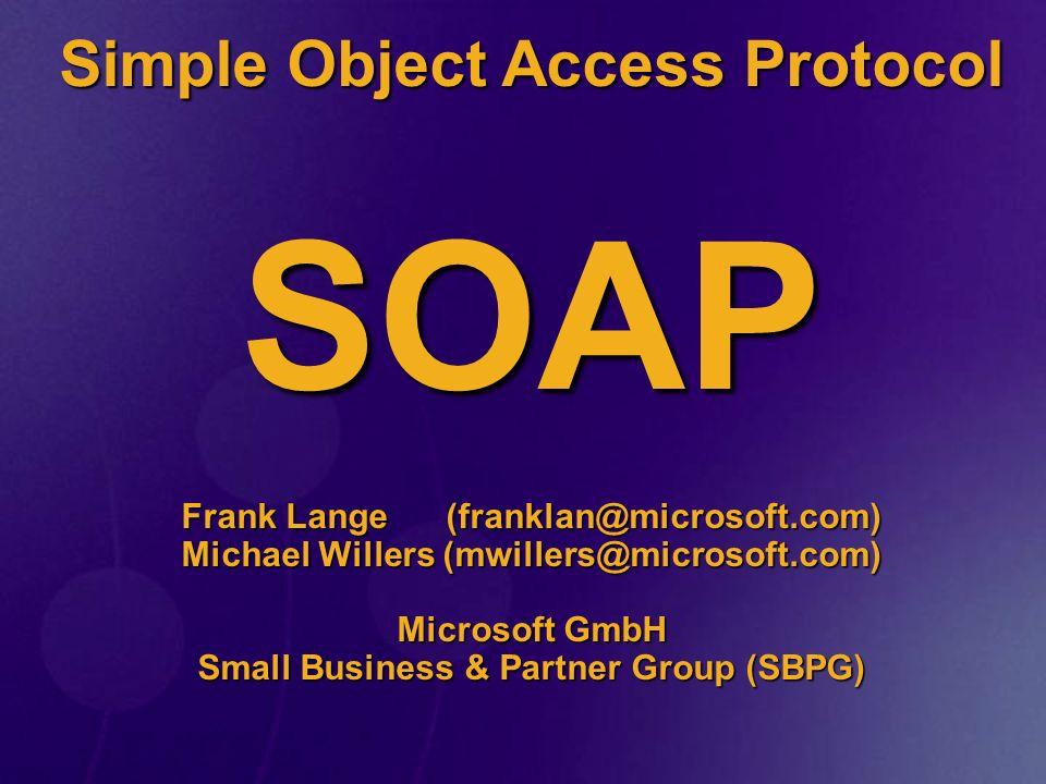 Inhalt Web Services und.NET Web Services und.NET SOAP SOAP SOAP Toolkit SOAP Toolkit Vergleich SOAP und COM Vergleich SOAP und COM Zukunft.
