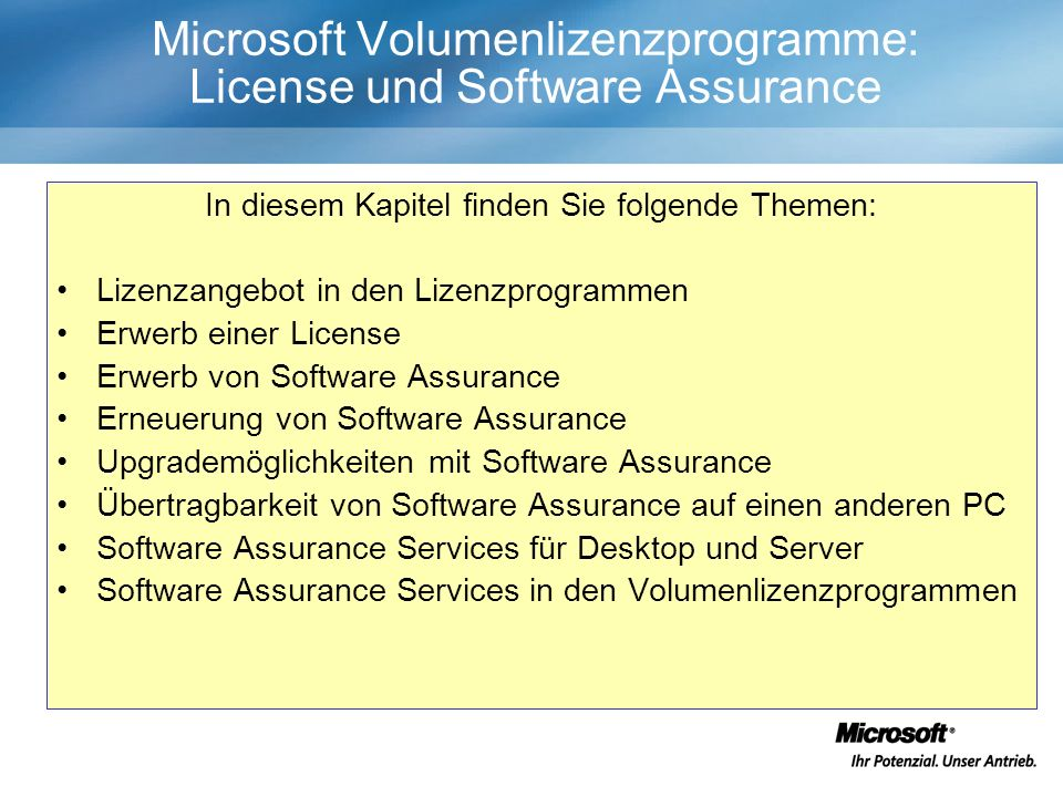 Microsoft Volumenlizenzprogramme: License und Software Assurance In diesem Kapitel finden Sie folgende Themen: Lizenzangebot in den Lizenzprogrammen E