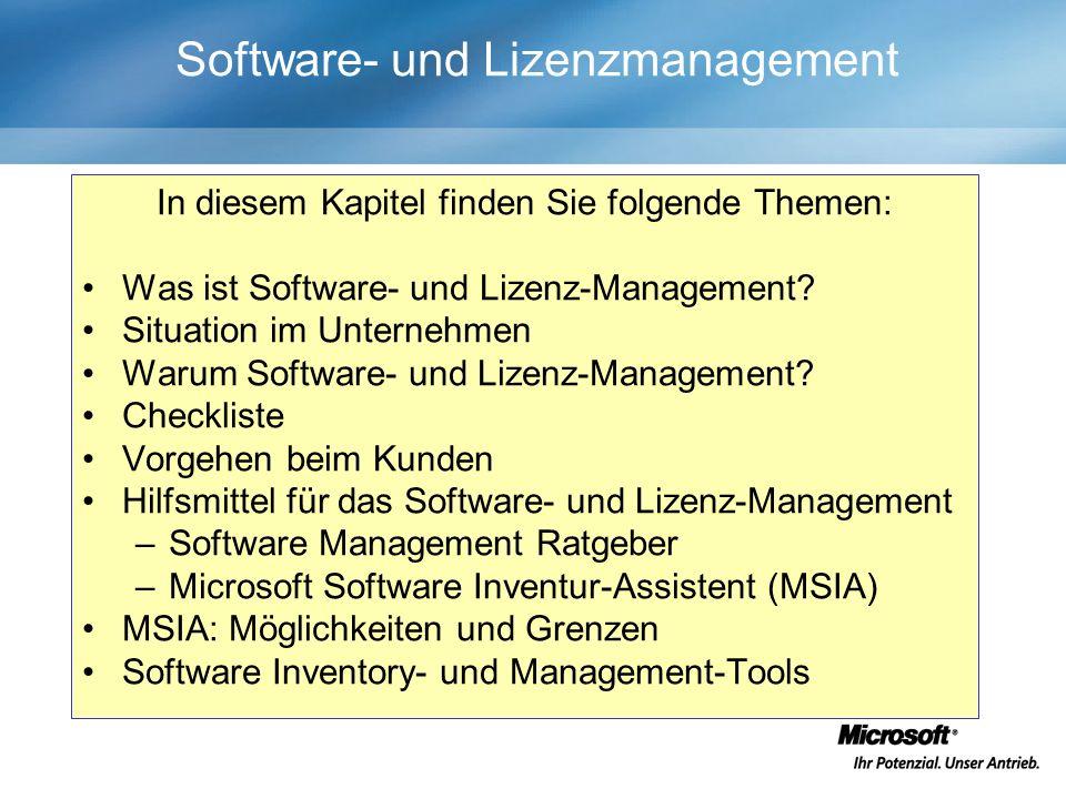 Software- und Lizenzmanagement In diesem Kapitel finden Sie folgende Themen: Was ist Software- und Lizenz-Management.