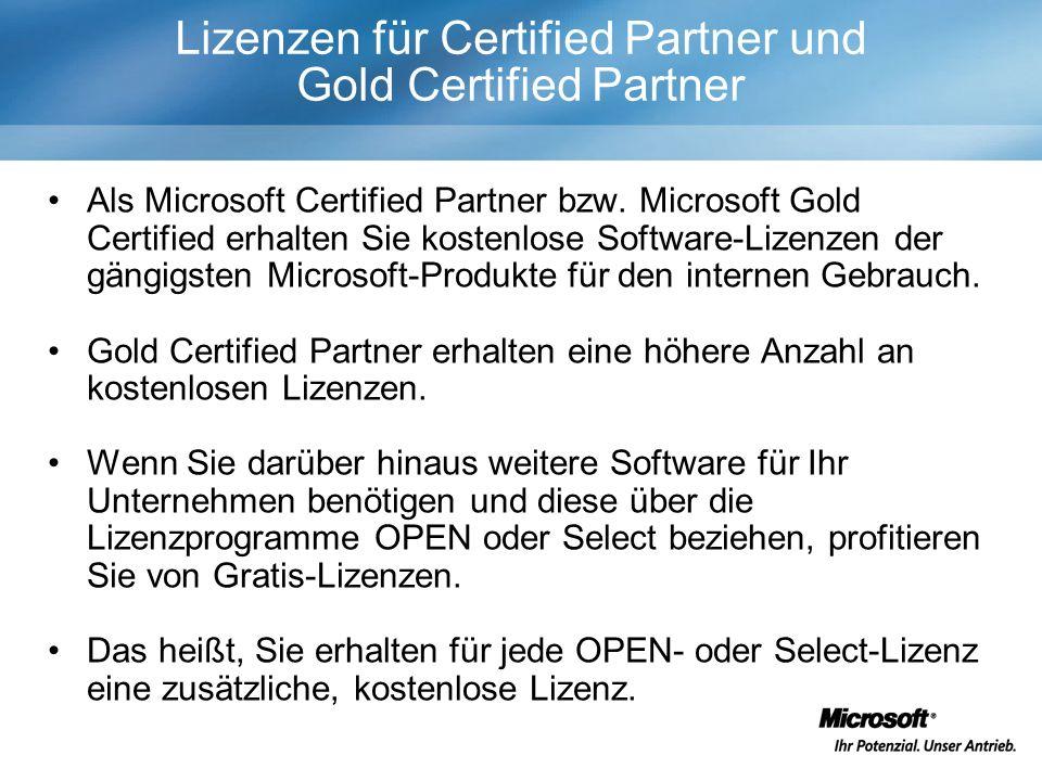 Lizenzen für Certified Partner und Gold Certified Partner Als Microsoft Certified Partner bzw.