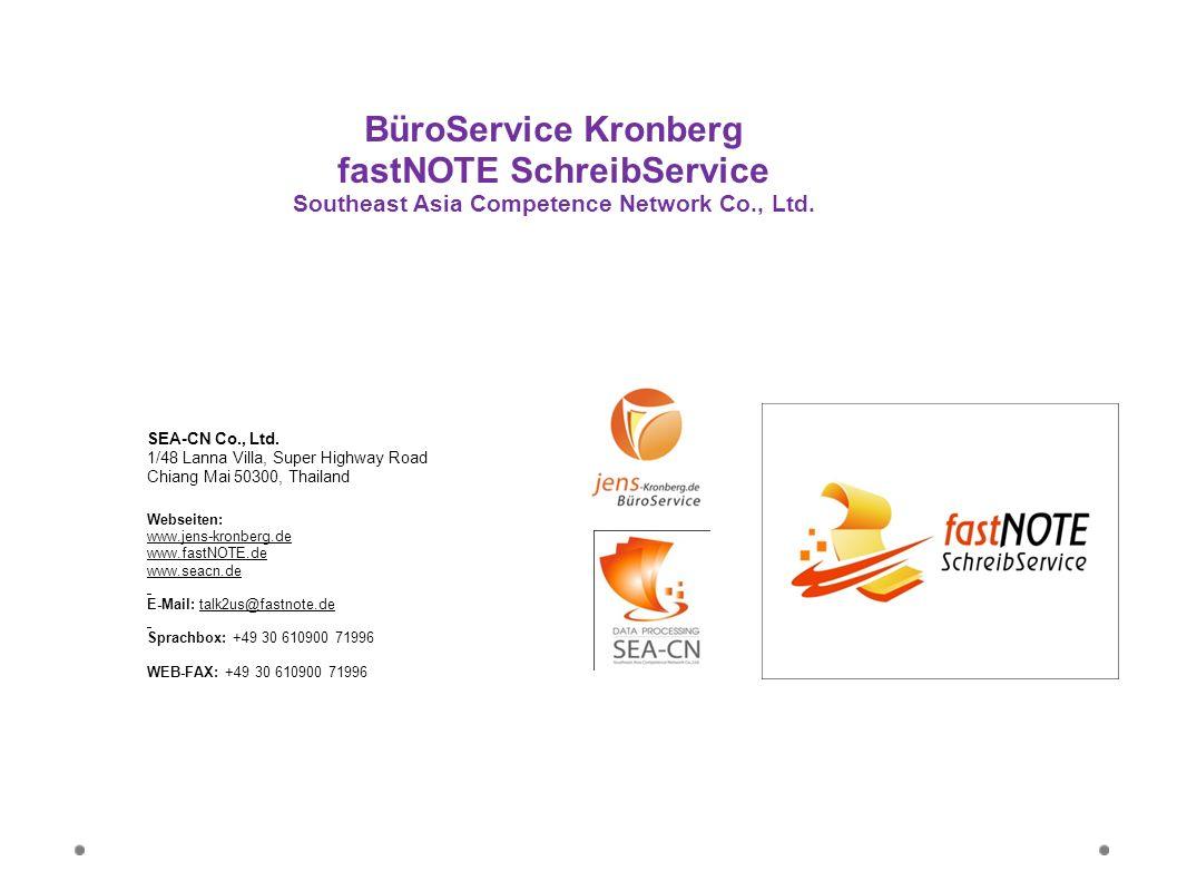 SEA-CN Co., Ltd. 1/48 Lanna Villa, Super Highway Road Chiang Mai 50300, Thailand Webseiten: www.jens-kronberg.de www.fastNOTE.de www.seacn.de E-Mail:
