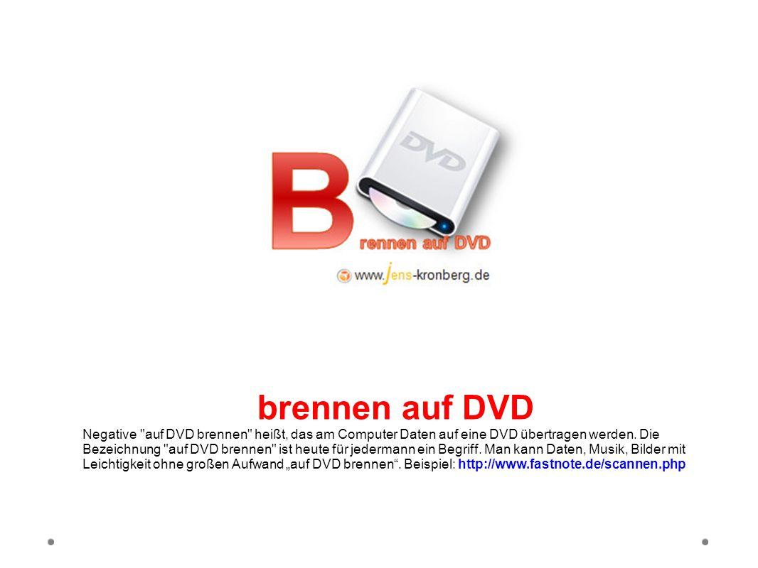 brennen auf DVD Negative