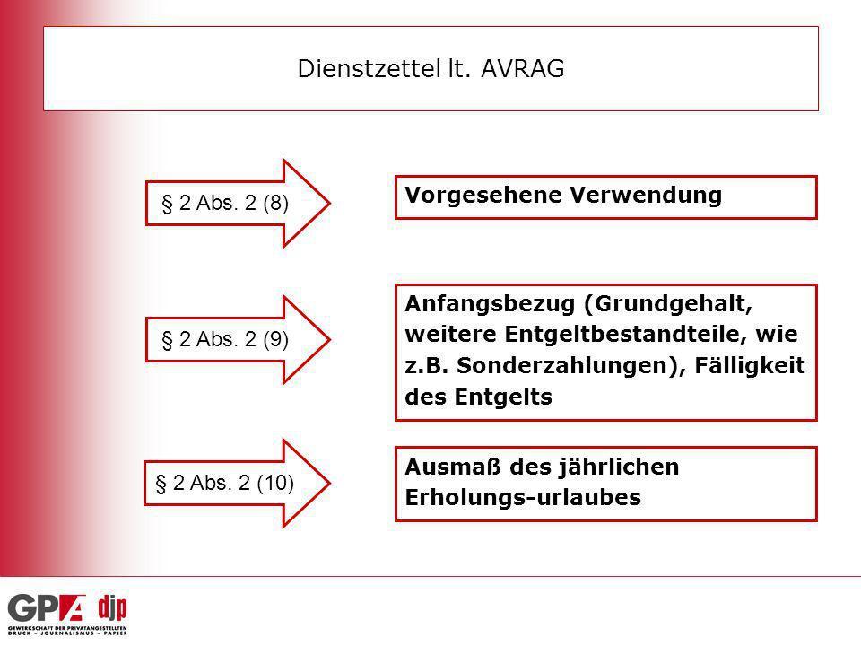 § 2 Abs. 2 (8) Vorgesehene Verwendung § 2 Abs. 2 (9) Anfangsbezug (Grundgehalt, weitere Entgeltbestandteile, wie z.B. Sonderzahlungen), Fälligkeit des