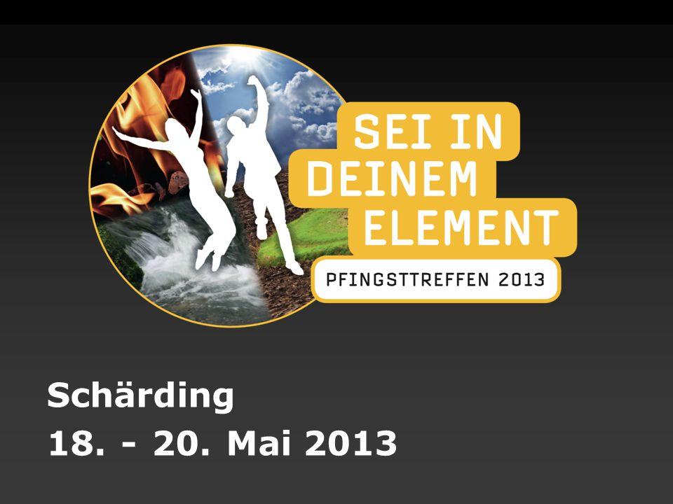 Schärding 18. - 20. Mai 2013