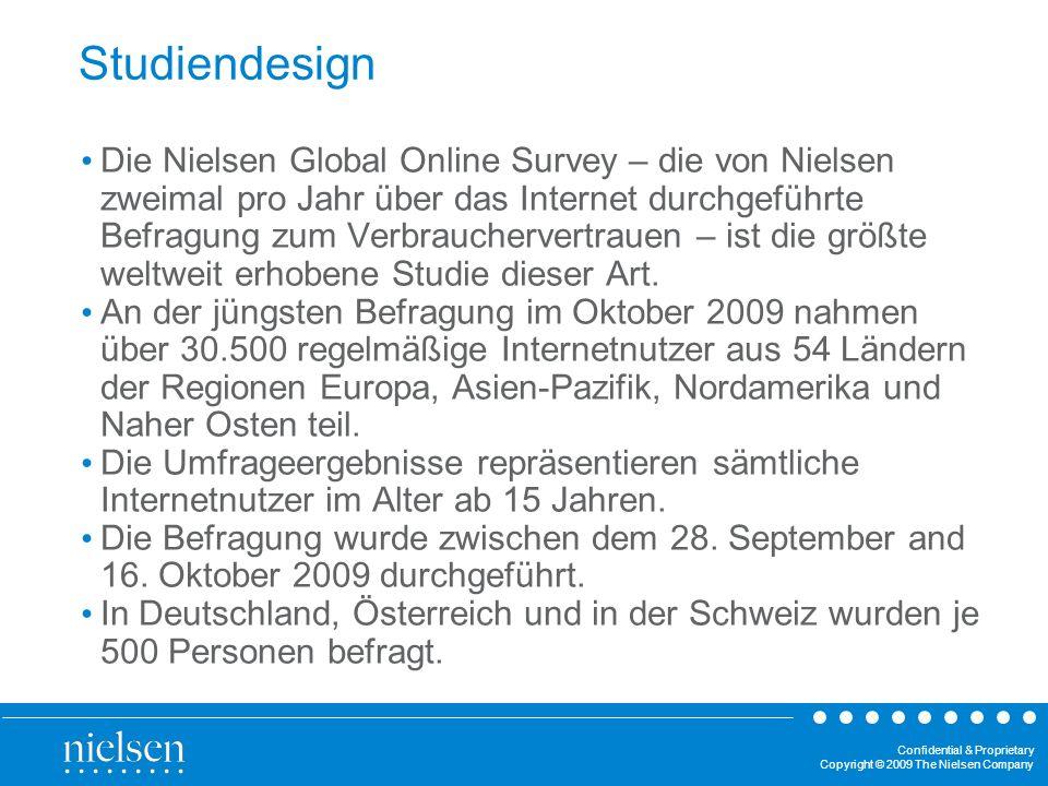Confidential & Proprietary Copyright © 2009 The Nielsen Company Studiendesign Die Nielsen Global Online Survey – die von Nielsen zweimal pro Jahr über