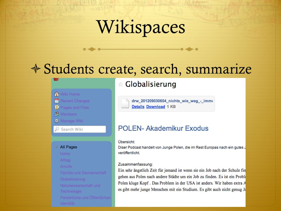 Wikispaces Students create, search, summarize
