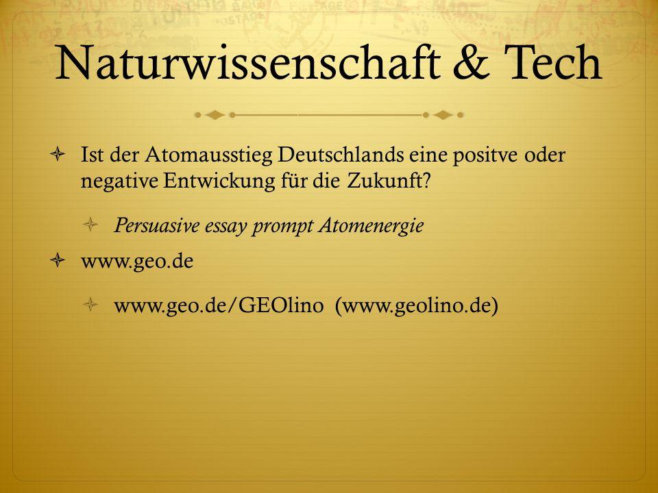 Naturwissenschaft & Tech Ist der Atomausstieg Deutschlands eine positve oder negative Entwickung für die Zukunft.
