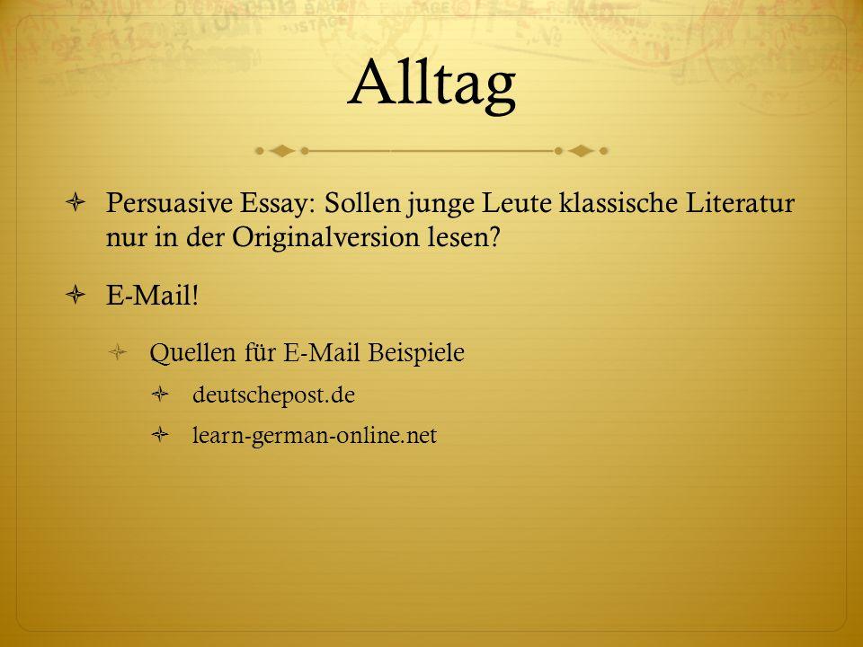 Alltag Persuasive Essay: Sollen junge Leute klassische Literatur nur in der Originalversion lesen.