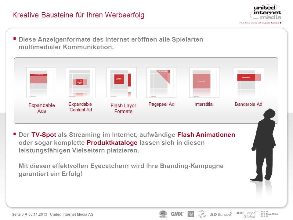 Seite 3 06.11.2013 - United Internet Media AG Kreative Bausteine für Ihren Werbeerfolg Diese Anzeigenformate des Internet eröffnen alle Spielarten mul