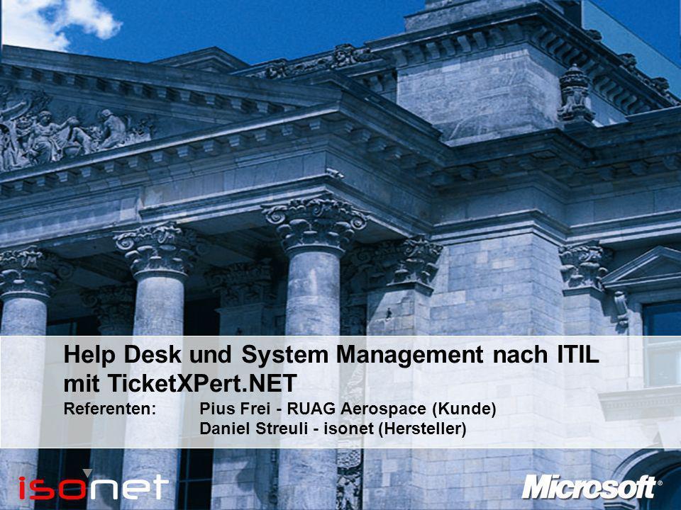 TicketXPert.NET - Technologie Q: Welche Anforderungen hatte die RUAG an die Technologie der künftigen Help Desk Lösung.
