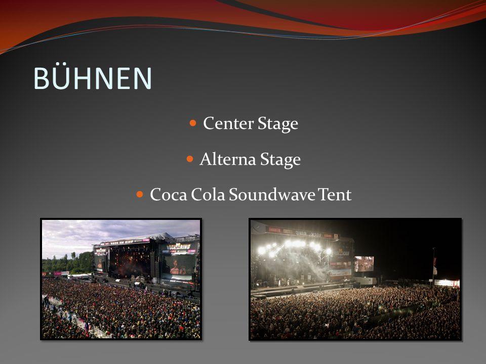 BÜHNEN Center Stage Alterna Stage Coca Cola Soundwave Tent