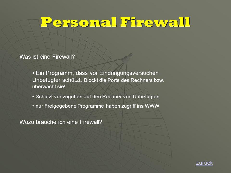 Personal Firewall zurück Wozu brauche ich eine Firewall.