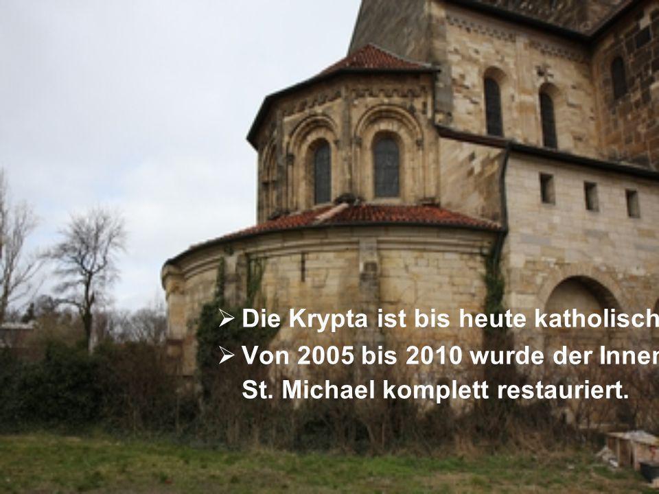 Die Krypta ist bis heute katholisch. Von 2005 bis 2010 wurde der Innenraum von St. Michael komplett restauriert.