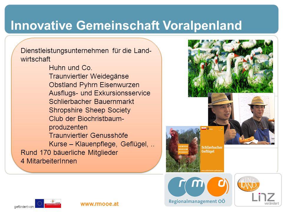 Innovative Gemeinschaft Voralpenland Dienstleistungsunternehmen für die Land- wirtschaft Huhn und Co. Traunviertler Weidegänse Obstland Pyhrn Eisenwur