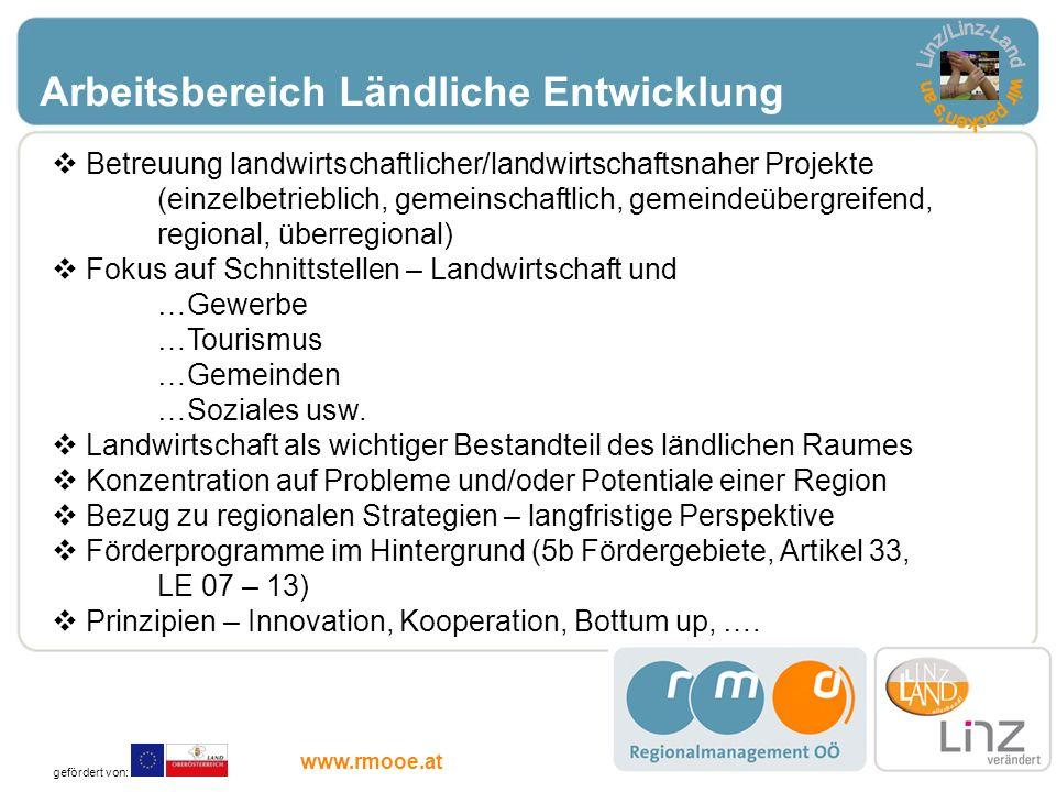 Arbeitsbereich Ländliche Entwicklung Betreuung landwirtschaftlicher/landwirtschaftsnaher Projekte (einzelbetrieblich, gemeinschaftlich, gemeindeübergr