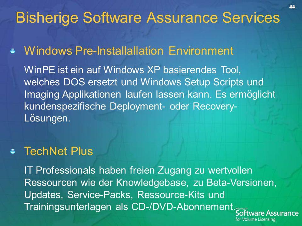 44 Windows Pre-Installallation Environment WinPE ist ein auf Windows XP basierendes Tool, welches DOS ersetzt und Windows Setup Scripts und Imaging Applikationen laufen lassen kann.