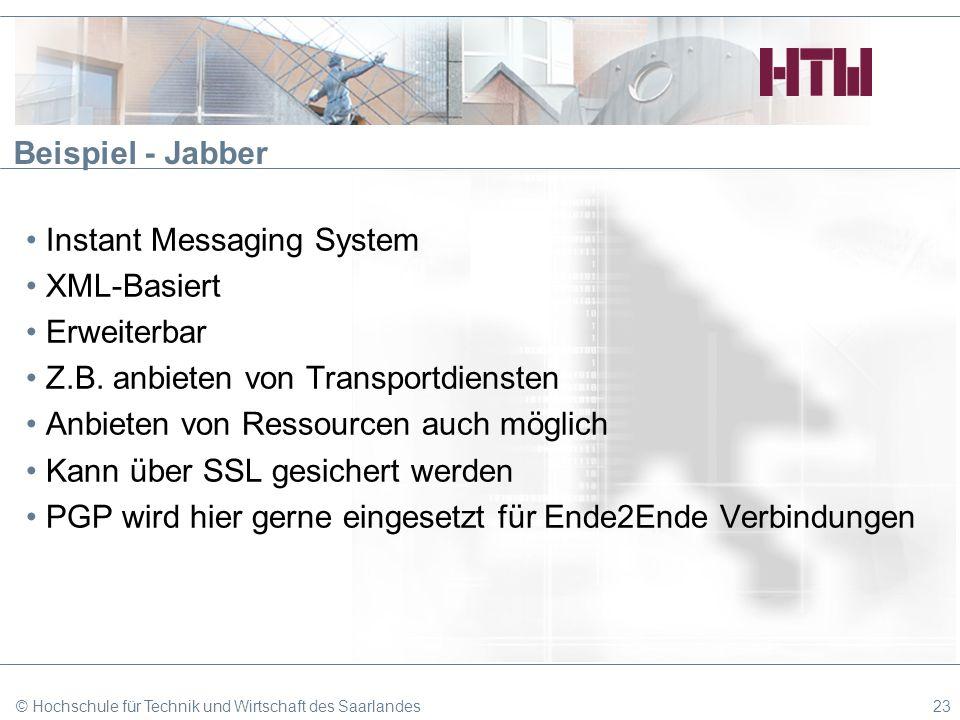 Beispiel - Jabber Instant Messaging System XML-Basiert Erweiterbar Z.B. anbieten von Transportdiensten Anbieten von Ressourcen auch möglich Kann über