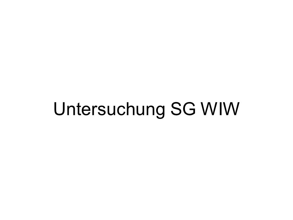 Untersuchung SG WIW