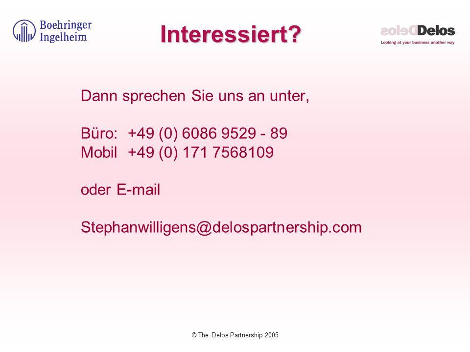 © The Delos Partnership 2005 Interessiert? Dann sprechen Sie uns an unter, Büro: +49 (0) 6086 9529 - 89 Mobil+49 (0) 171 7568109 oder E-mail Stephanwi