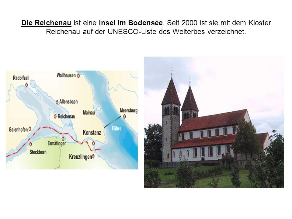 Die Reichenau ist eine Insel im Bodensee. Seit 2000 ist sie mit dem Kloster Reichenau auf der UNESCO-Liste des Welterbes verzeichnet.