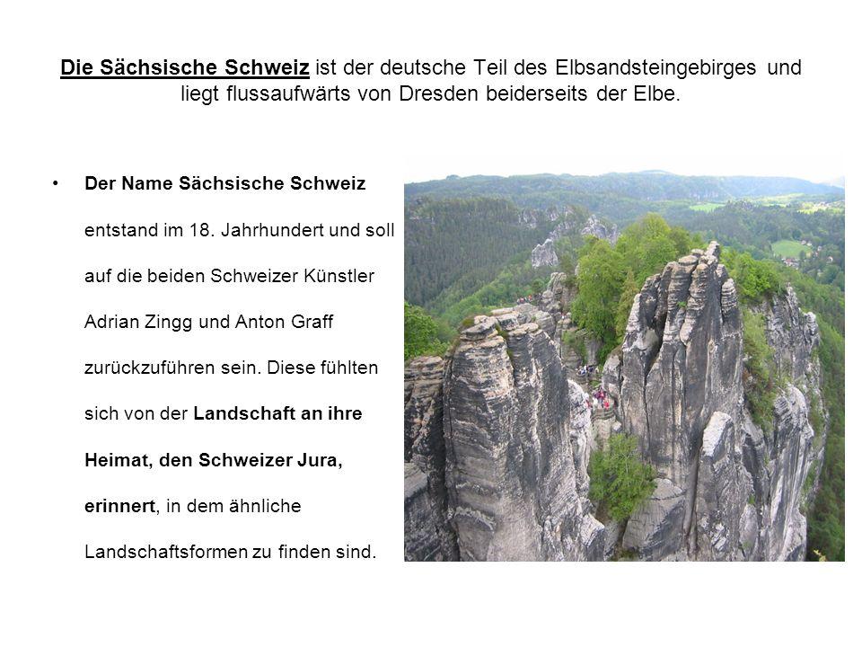 Die Sächsische Schweiz ist der deutsche Teil des Elbsandsteingebirges und liegt flussaufwärts von Dresden beiderseits der Elbe.