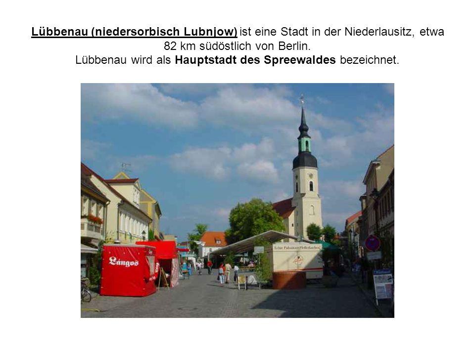 Lübbenau (niedersorbisch Lubnjow) ist eine Stadt in der Niederlausitz, etwa 82 km südöstlich von Berlin. Lübbenau wird als Hauptstadt des Spreewaldes