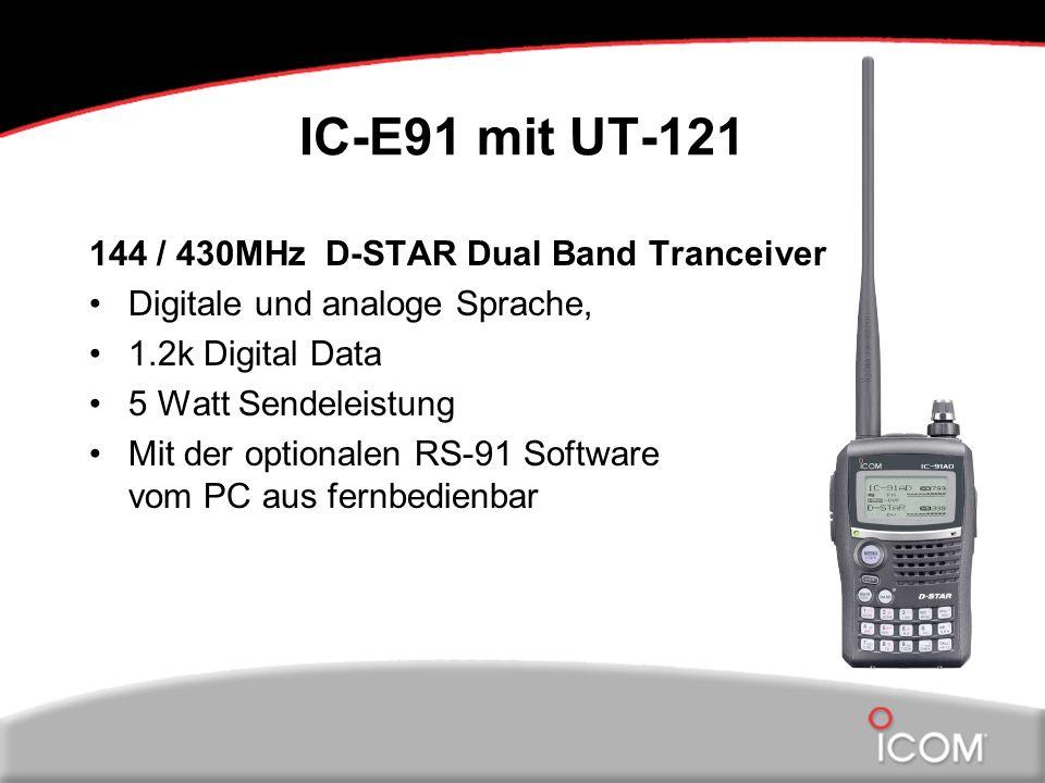 IC-E91 mit UT-121 144 / 430MHz D-STAR Dual Band Tranceiver Digitale und analoge Sprache, 1.2k Digital Data 5 Watt Sendeleistung Mit der optionalen RS-