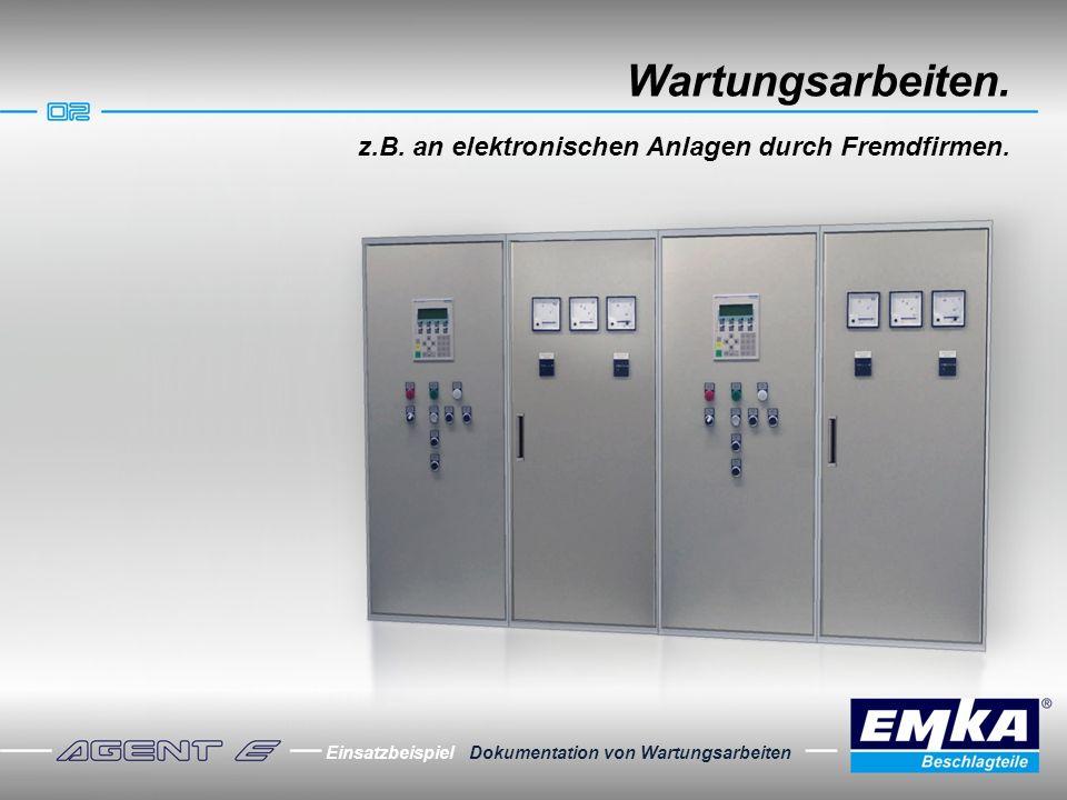 Wartungsarbeiten. z.B. an elektronischen Anlagen durch Fremdfirmen.